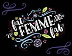 Fat, Femme and Fab