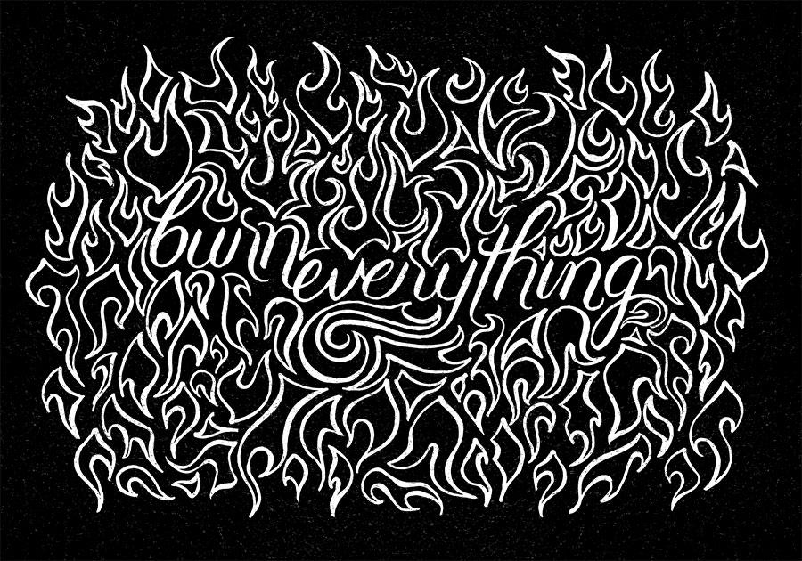 Burn Everything by dani-kelley