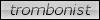 LilBadge: Trombonist by aumarra