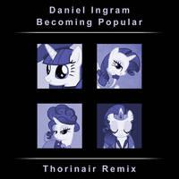 Daniel Ingram Becoming Popular Thorinair Remix by Thorinair
