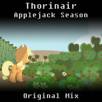 Thorinair Applejack Season Original Mix by Thorinair