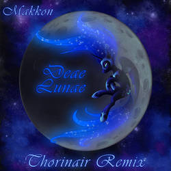 Makkon Deae Lunae Thorinair Remix by Thorinair