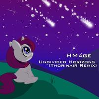 HMage - Undivided Horizons (Thorinair Remix)