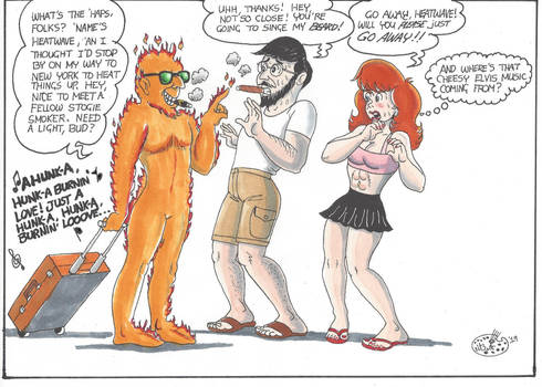 Stuart and Rhonda meet Mr. Heatwave
