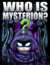 Who is Mysterion? by rinkunokoisuru