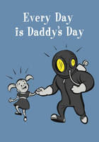 Everyday is Daddy's Day by Bakanyugirl