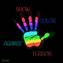 . . . Show Color Against Terror . . . by ChIandra4U