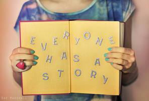 Everyone has a story by raemarshall