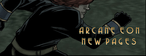 Arcane Eon - Pages 3 and 4 Update by PhoenixFuryBane