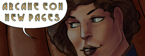 Arcane Eon - Pages 5 and 6 Update by PhoenixFuryBane