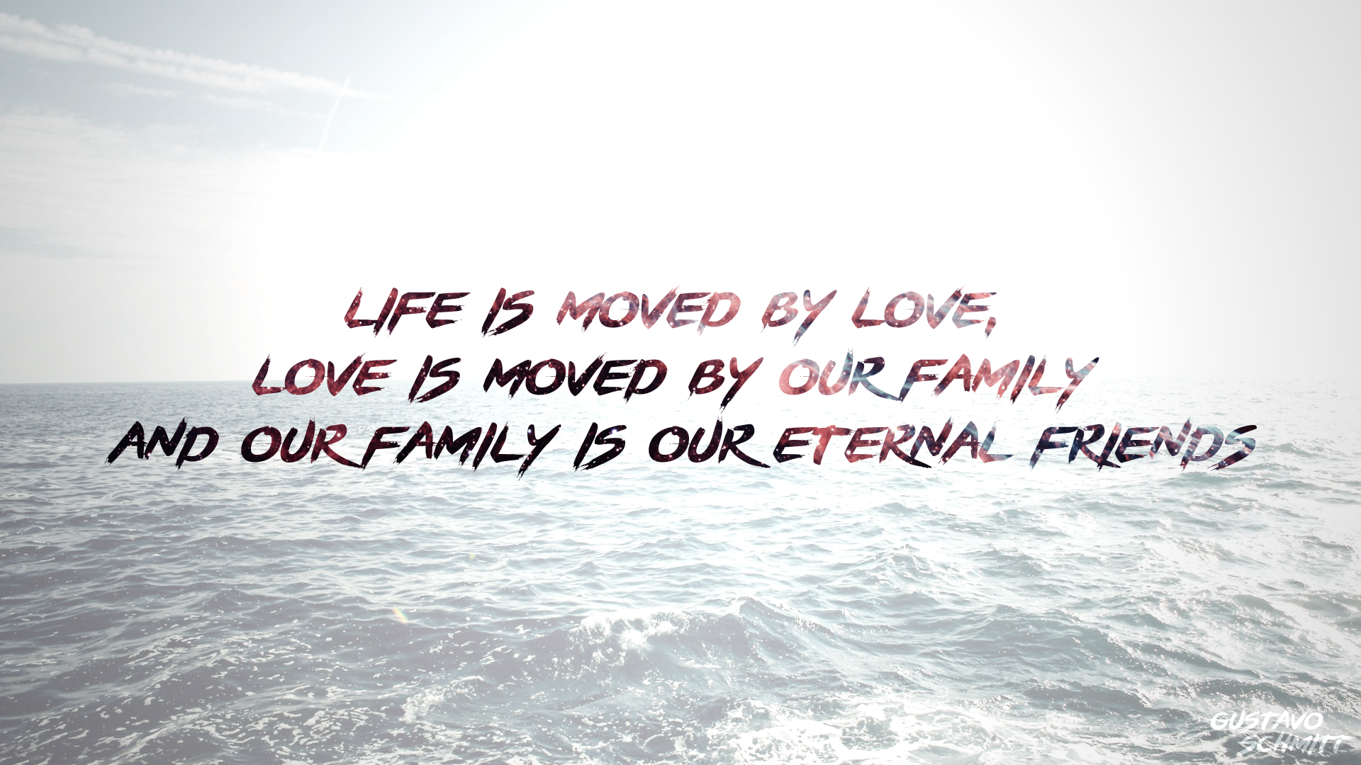 Family Wallpaper Quote Hd Wish: Life/Love/Family Wallpaper Full HD By BrGustavoLS On