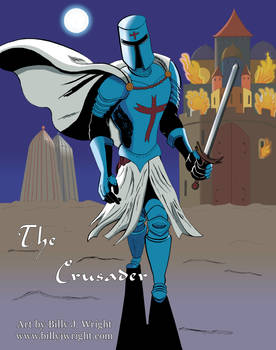 The Crusader: The Second Chosen One of God