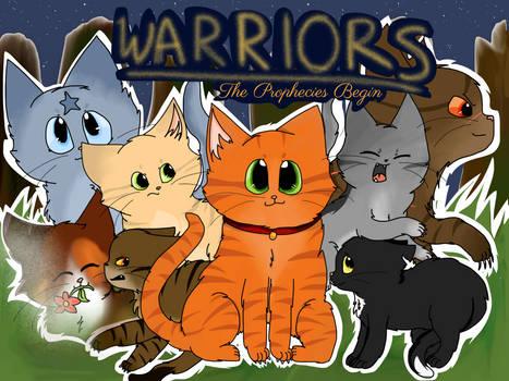 Warriors: The Prophecies Begin Poster