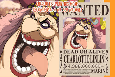 Charlotte Linlin Big Mom Wanted(One Piece Ch. 957)