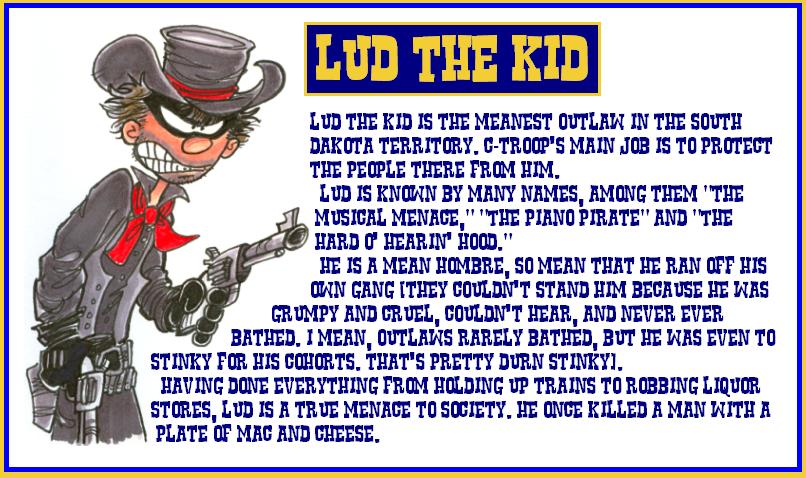 C Troop Lud the Kid by hankinstein