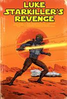 Star Wars: Luke Starkillers Revenge