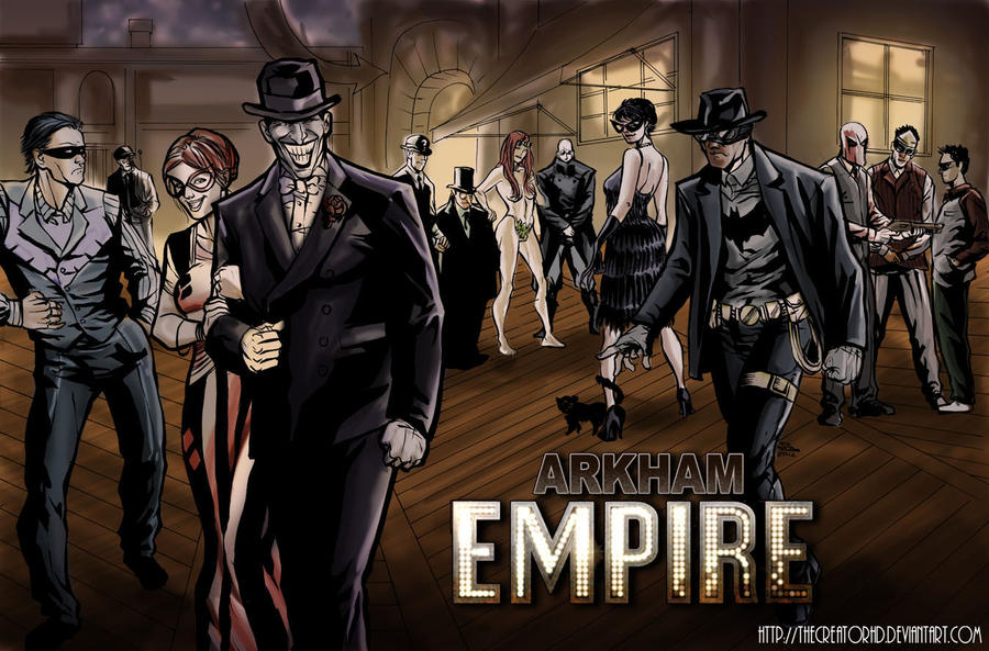 Arkham Empire by thecreatorhd