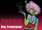 ZUSHIE - Hey, Freakshow!