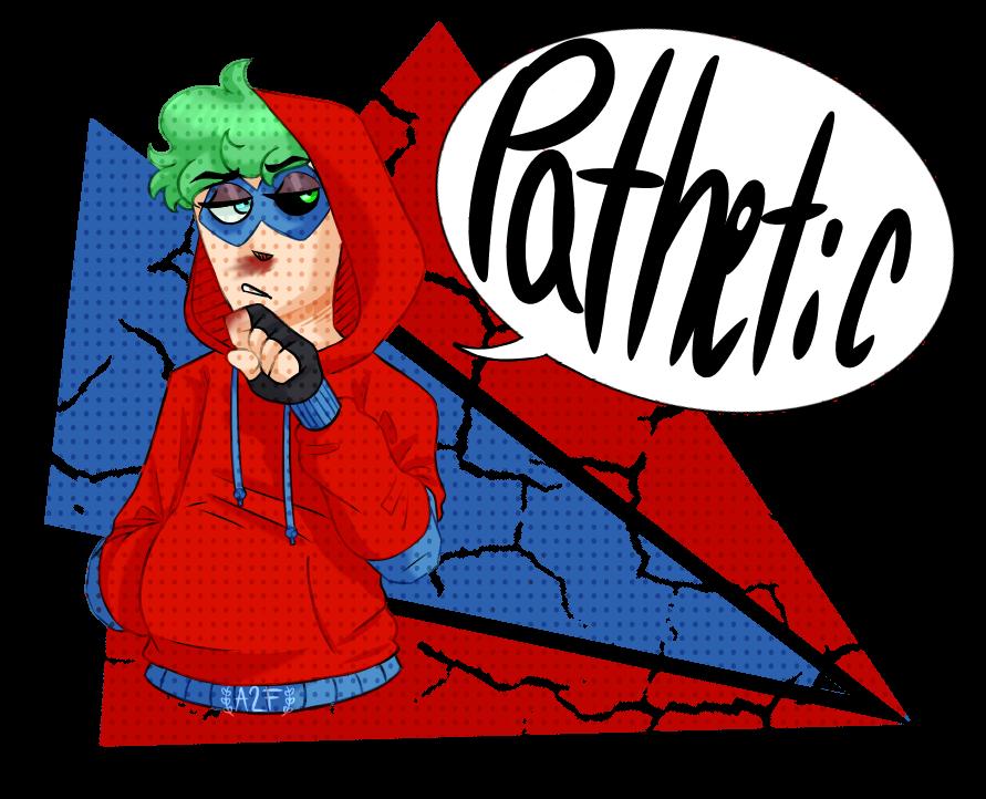 Pathetic by ALaughingFreak
