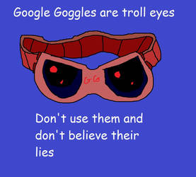 Anti Google Goggles by pewdie-pinkiepie