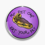 My Pet Can Eat Your Pet - Badge