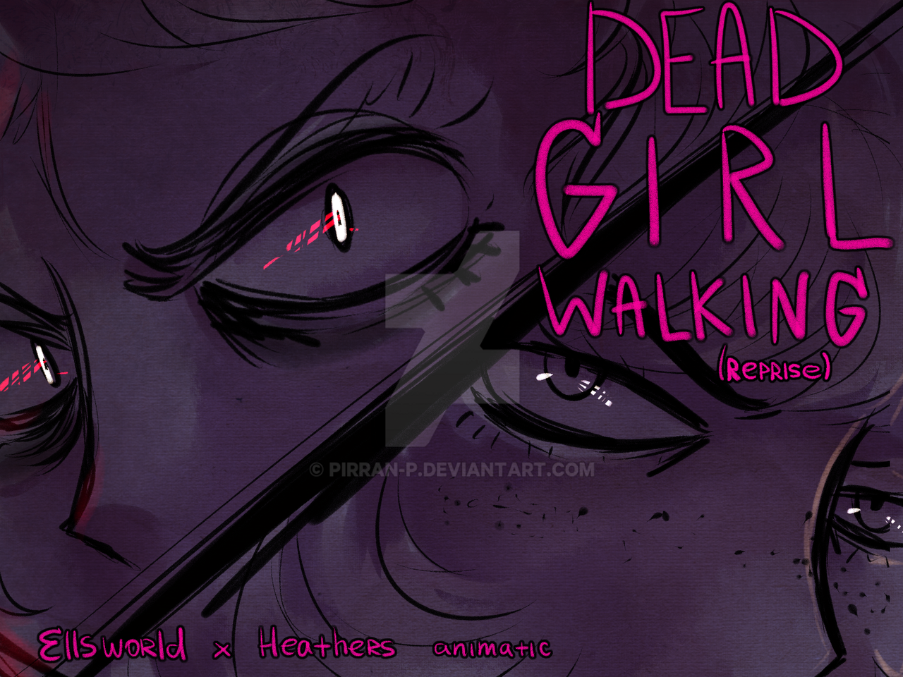 Dead Girl Walking (reprise) [ANIMATIC] by pirran-p on DeviantArt