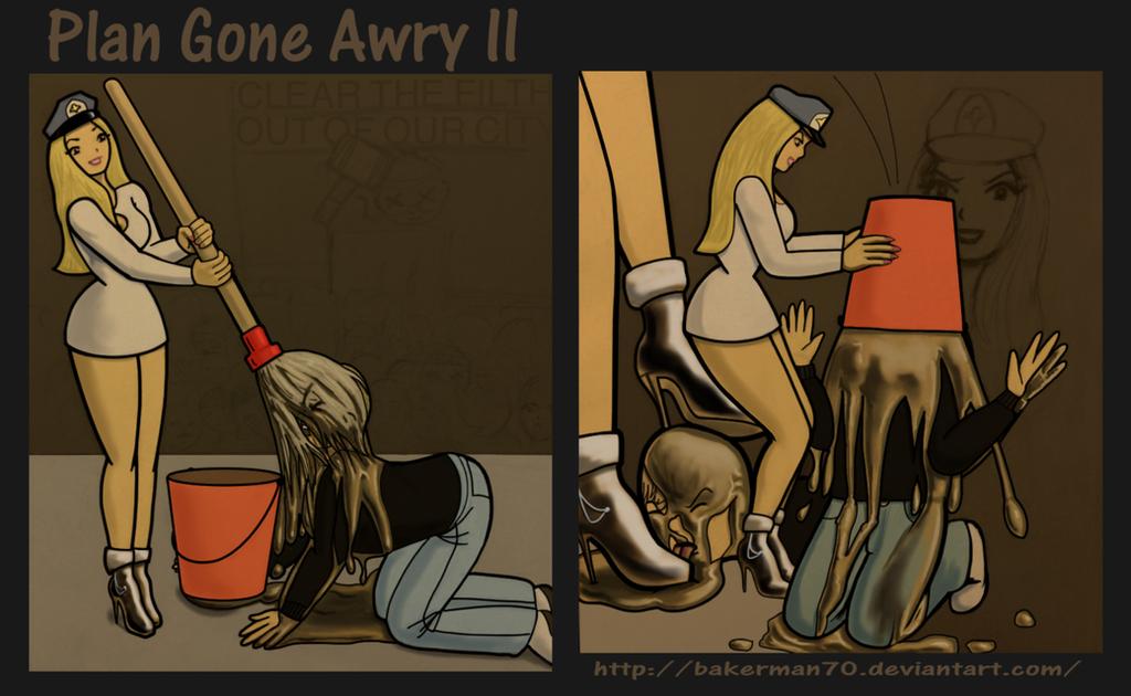 Plan Gone Awry II by bakerman70