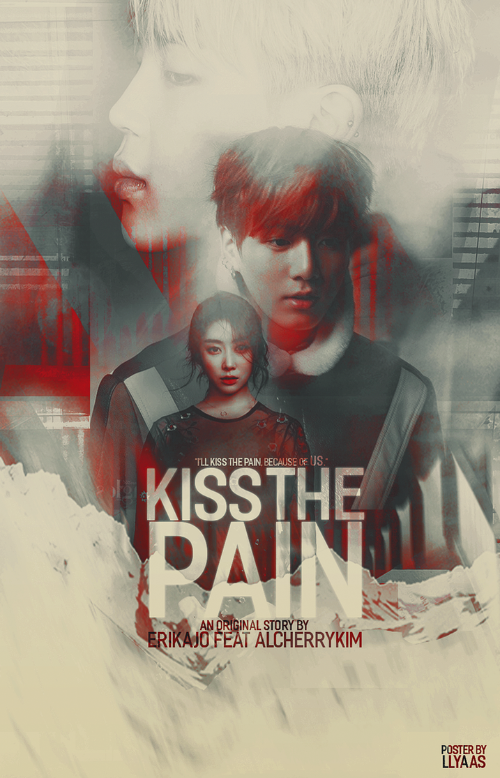 [CF] ErikaJo - Kiss The Pain by llyaas
