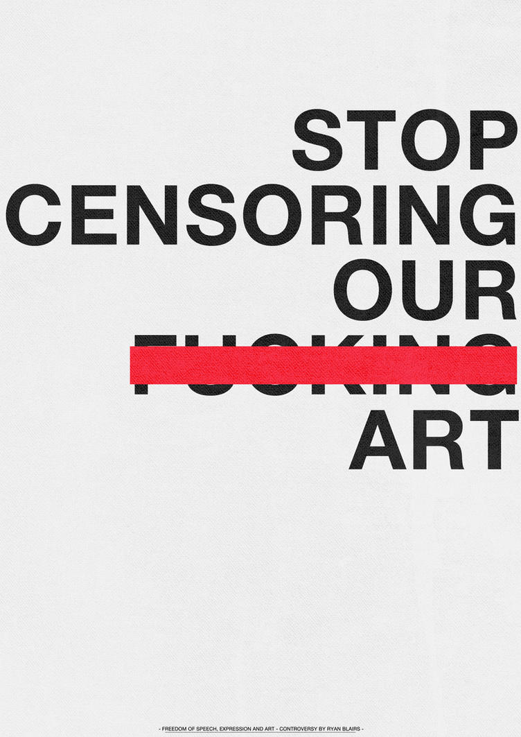 america the censorship of art Censorship is a highly debated topic does it violate our constitutional rights or is it in place for the good of the people.