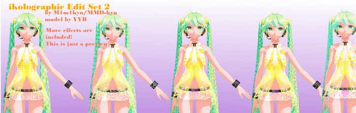 Ikholographic Edit Set 2