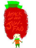 sp: ATTACK OF THE JEWFRO by pinkfizzypops