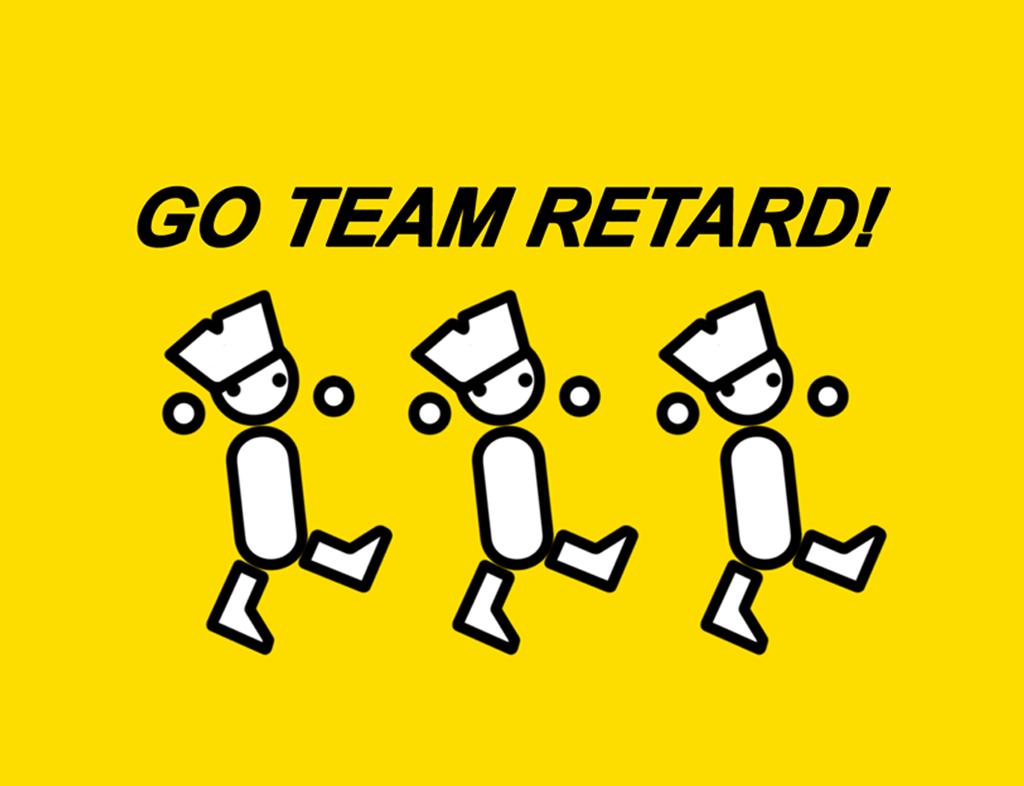 GO_TEAM_RETARD_by_goodguygreat.png