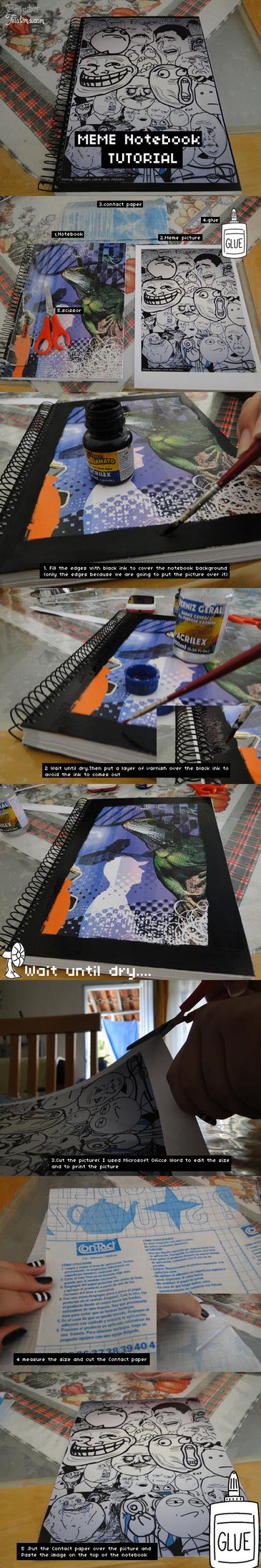 Meme Notebook Tutorial by teialima