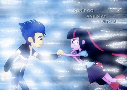 Don't go and stay with me...
