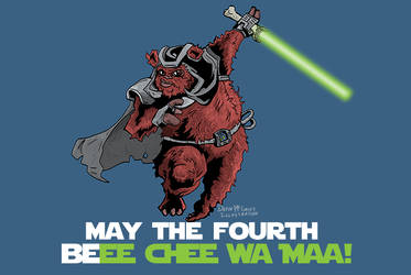 May The Fourth BeEE CHEE WA MAA!