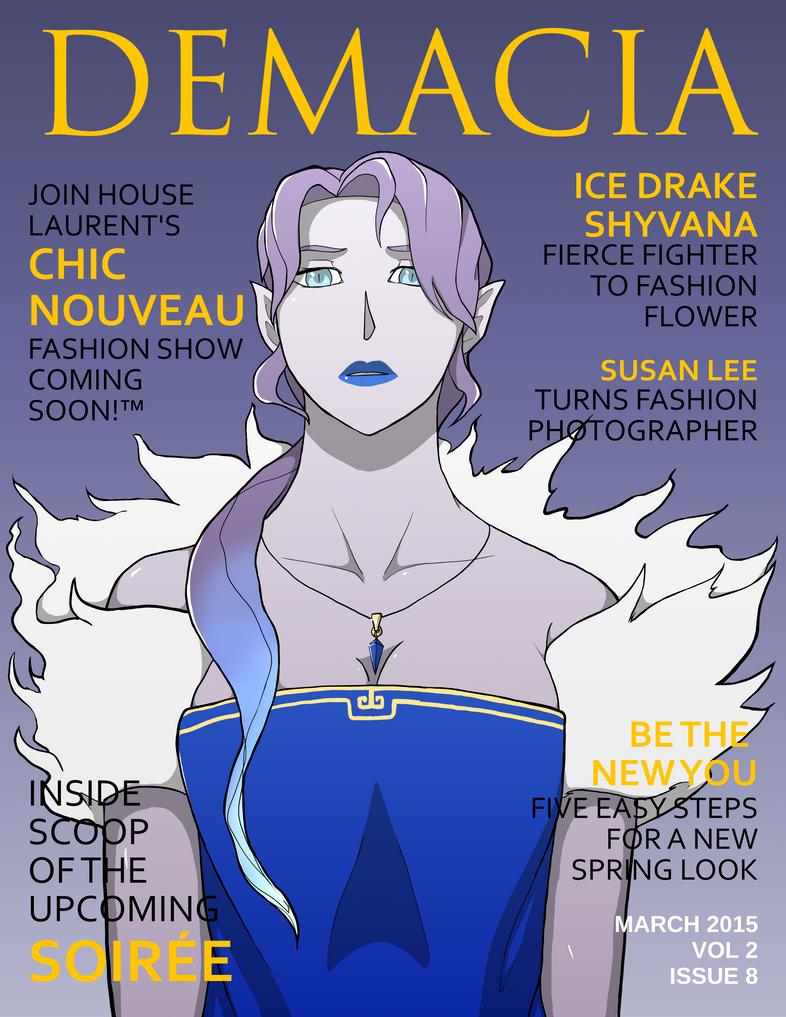 March 2015 Demacia Fashion Magazine Cover by Su5anLee