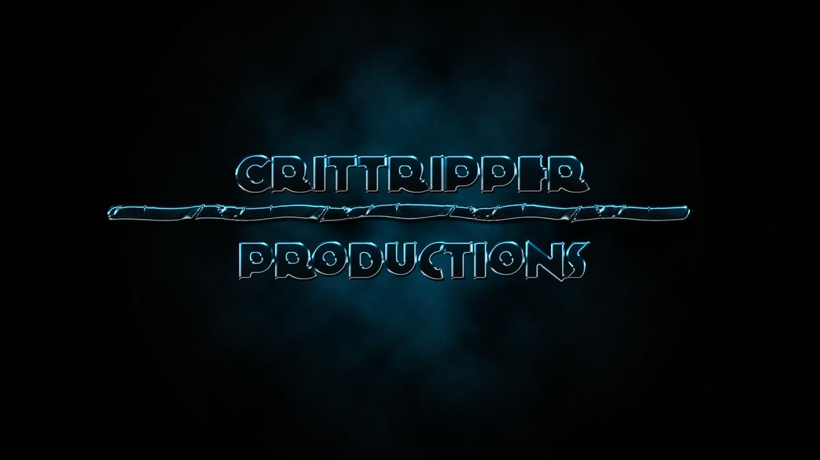 Crittripper Productions Original by Crittripper