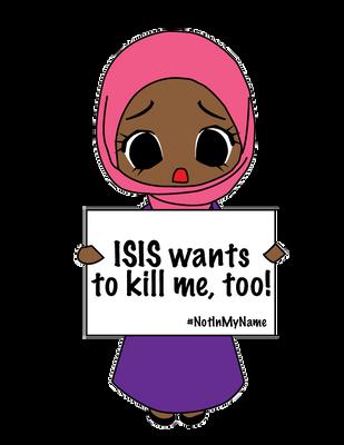ISIS Wants to Kill Me, Too! by Nahmala