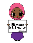 ISIS Wants to Kill Me, Too!