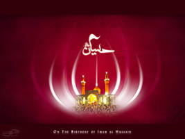 Imam al Hussain Wiladat by rizviArts