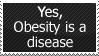 Obesity is NOT healthy Stamp by FireFlea-San