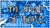 Fear of people by unhasade
