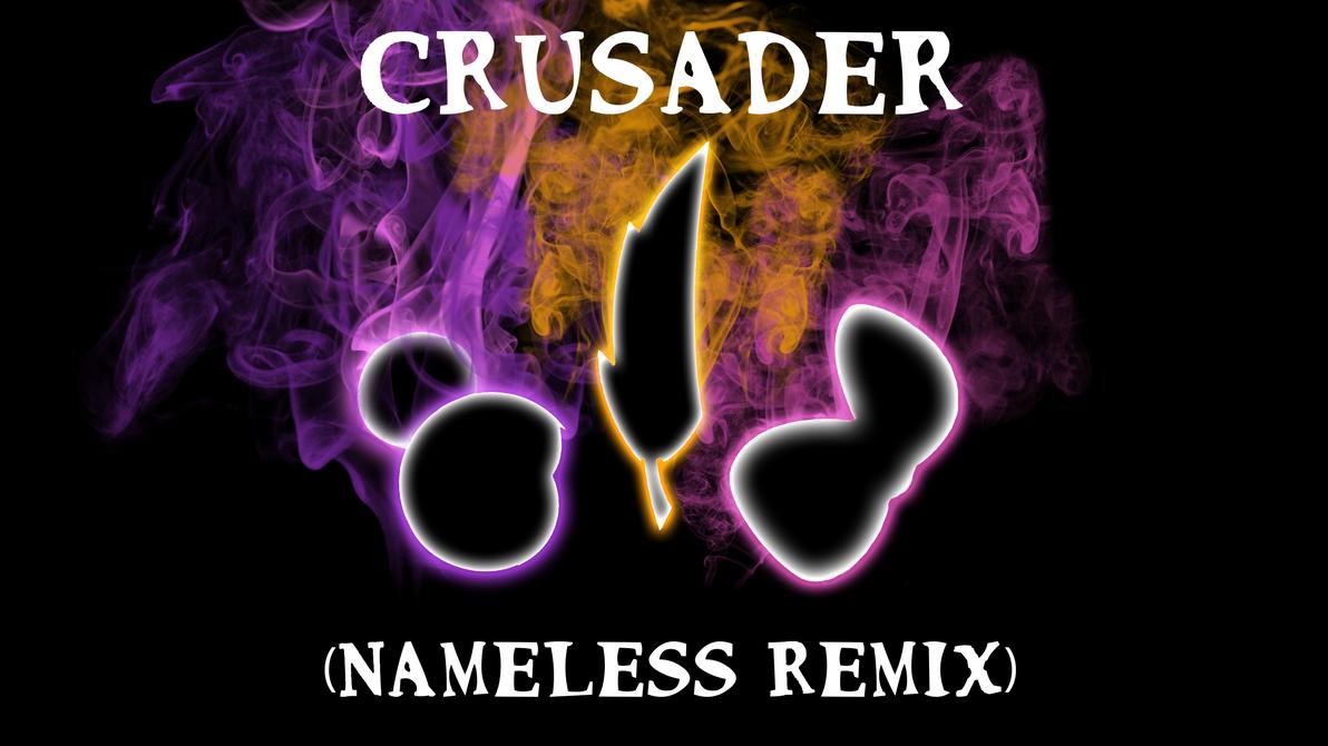 Blackgryph0n and Baasik- Crusader (Nameless Remix) by Redhawk453