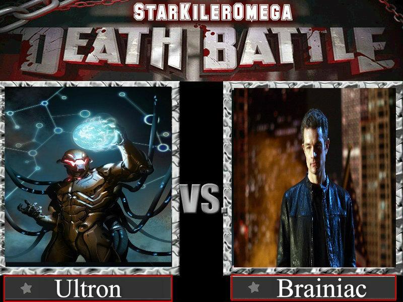 Death Battle - Ultron Vs brainiac - Star by StarkilerOmega ...