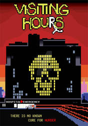 8 Bit Visiting Hours Poster