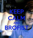 Keep Calm and Brofist