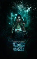 [ WATTPAD ] - Track Game by MayTradOff