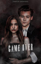 [ WATTPAD COVER ] - Game Over by MayTradOff