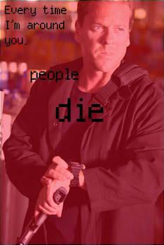 Jack Bauer's killing ppl again