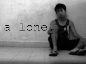a lone.